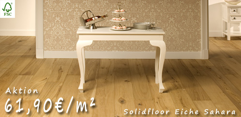 AKTION Solidfloor Sahara - Landhausdiele - handgehobelt und natur gelt